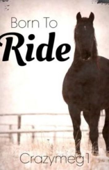 Born To Ride (Under Revision)