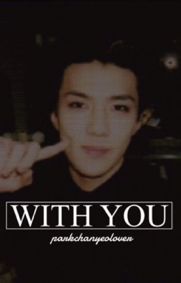WITH YOU【oh sehun】