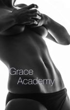 Grace Academy by xoxowhor3