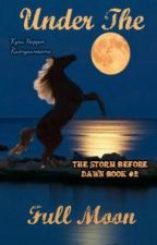 Under The Full Moon (discontinued) by Rainyawesome