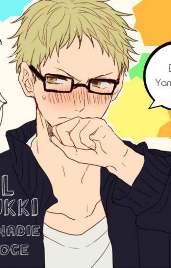 El Tsukki que nadie conoce