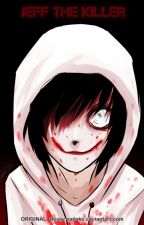 Jeff the Killer x Reader by LeShipper