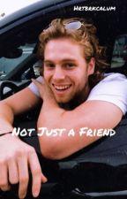 Not Just A Friend // L.H. by hrtbrkcalum