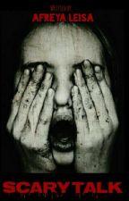 Scary Talk by afreyaleisa
