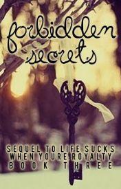 (Book 3) Forbidden Secrets. by RenesmeeRcks