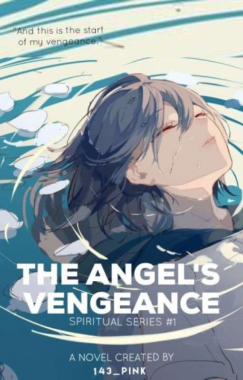 The Angel's Vengeance