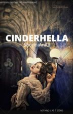 Cinderhella  by ShonniAnita