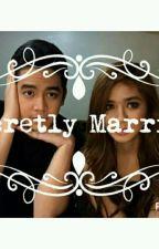 Secretly Married (SlowUpdate) by Hello_MissKitty