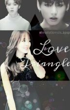 Love triangle ( Jimin/Jungkook Fanfiction ) by jeonjeongkook0109