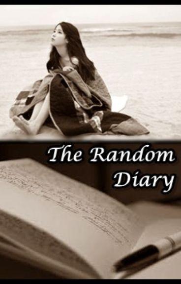 The Random Diary (My life) by LMdaydreamer