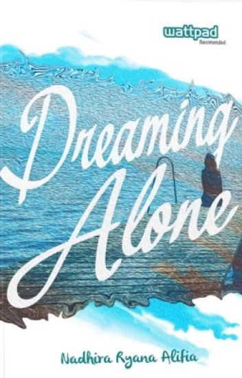 Dreaming Alone [Published]