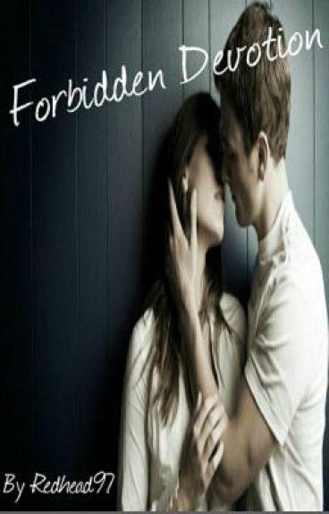 Forbidden Devotion (Student/Teacher Relationship) by Redhead97