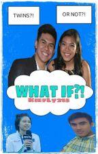 WHAT IF?! ●KIEFLY● by KiefLy215