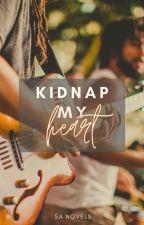 Kidnap My Heart by samara_anne