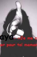 Inaya - «Je me suis venger pour toi maman.» by Algerienne16