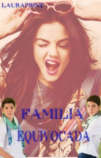 Familia Equivocada [GEMELIERS]