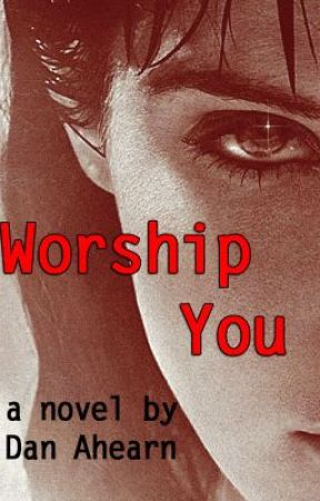 Worship You by DanAhearn