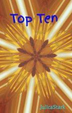 Top Ten by JulicaStark