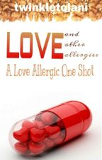 Love Allergic-One Shot by the_desi_writer