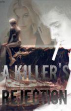 A Killer's Rejection by jdbxpikachu