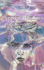 Hospital Windows ❁ Mashton by Daddy_Hood