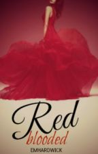 Red Blooded by EmHardwick