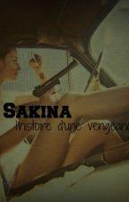 Sakina: l'histoire d'une vengeance. by UneThuug