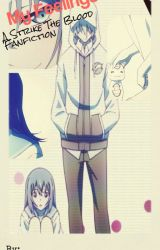 My Feelings ~ A Strike The Blood Fan fiction by Meow_Neko_Meow