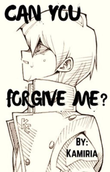 Can You Forgive Me? (Seto Kaiba x Reader)
