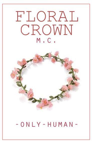 Floral Crown. || m.c.