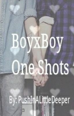 One Shots. (bxb)