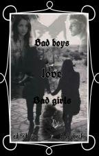 Bad boys love bad girls by babybechi