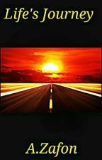 The Journey Called Life #Wattys 2016 by GarfieldHinds