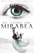 Die Legende von Mirabea by Nickiwinchester