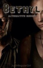 Bethyl - Alternative Ending by TheWalkerVampires
