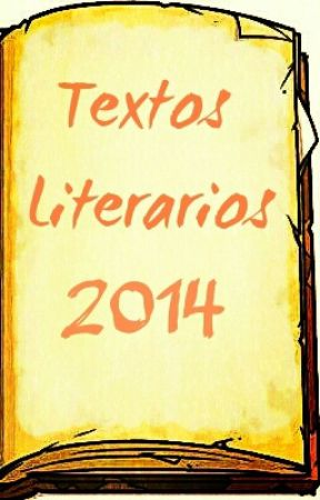 Textos Literarios 2014 by Fleeting_Dreams