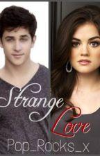 Strange Love by Pop_Rocks_x