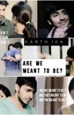 ARE WE MEANT TO BE ? by AditiKarthika