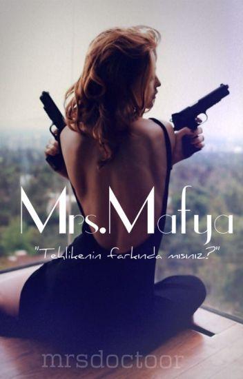 Mrs.Mafya!