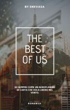 The Best of Us by -Snevasa