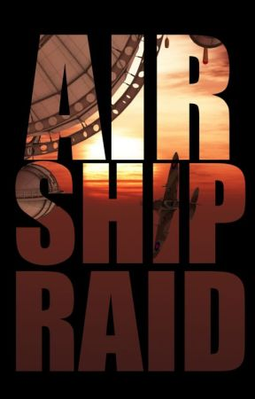 Airship Raid by StephenWest5