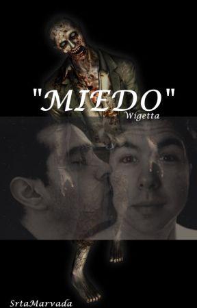 """ONE SHOT WIGETTA """"MIEDO"""" by SrtaMarvada"""