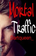 Mortal Traffic (PAUSE) by dartqueen_