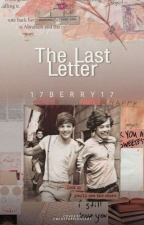 The last Letter [Larry Stylinson] by 17Berry17