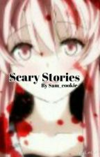Scary Stories by Sam_cookie