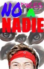 NO MIRES A NADIE Ai by OtraChicaRara69