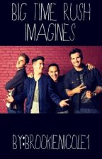 Big Time Rush Imagines by theidjitwinchesters
