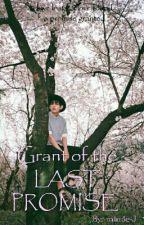 GRANT of the LAST PROMISE by minoe-J