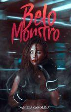 ASTOR - (Belo Monstro) Retirada Dia 08 De Agosto De 2017 by Fanfiction_14