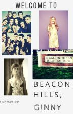 Welcome To Beacon Hills, Ginny -TW- [Pause]. by Margot1864